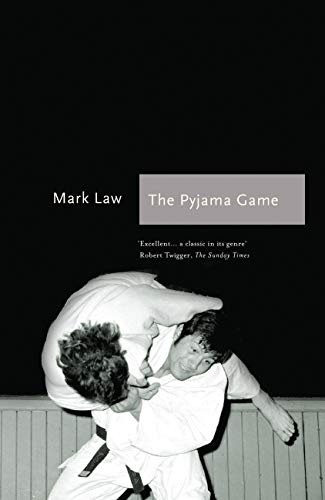 The Pyjama Game: A Journey into Judo (Sports Classics)