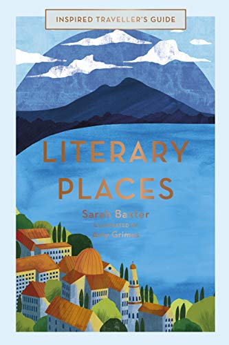 Literary Places (Inspired Traveller's Guides)