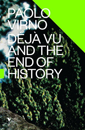 Deja Vu and the End of History (Verso Futures)