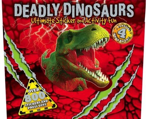 Deadly Dinosaurs Ultimate Sticker and Activity Fun