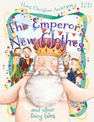 Emperors New Clothes and Other Fairy Tales