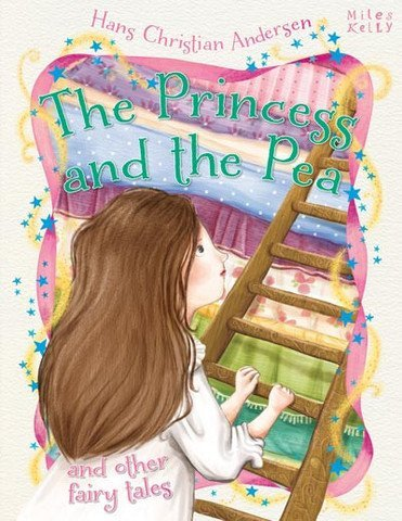 Princess & the Pea and Other Fairy Tales