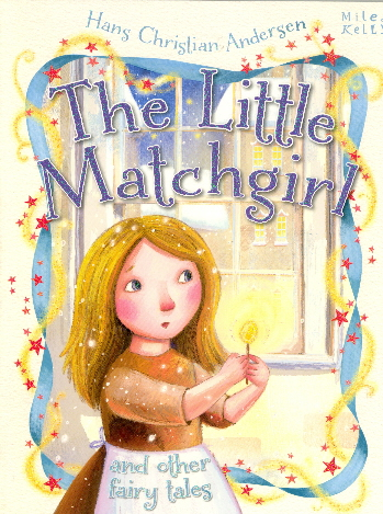 The Little Matchgirl and Other Fairy Tales