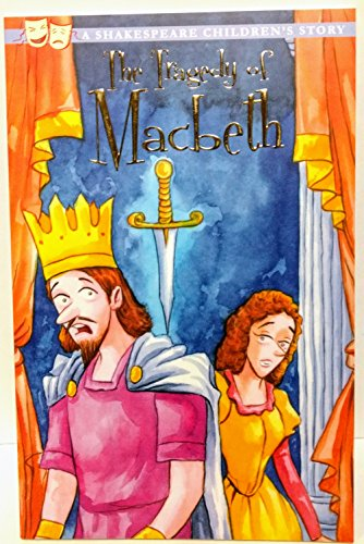 The Tragedy of Macbeth (Shakespeare Children's Stories)