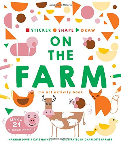 On the Farm: My Art Activity Book (Sticker, Shape, Draw)