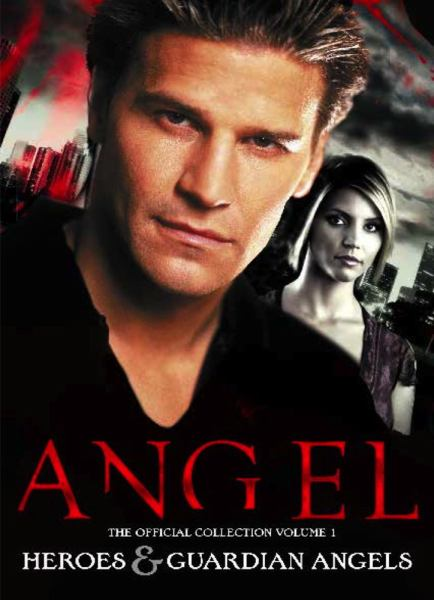 Angel: Heroes & Guardian Angels (The Official Collection, Volume 1)