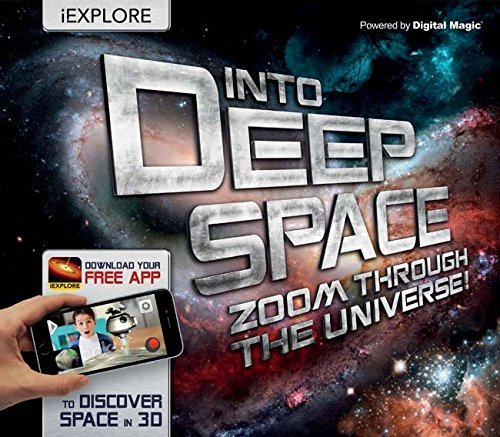 Into Deep Space: Zoom Through the Universe! (iExplore)