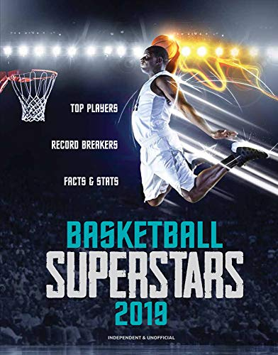 Basketball Superstars 2019: Top Players, Record Breakers, Facts & Stats