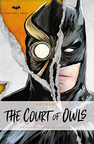 The Court of Owls (A Batman Novel)