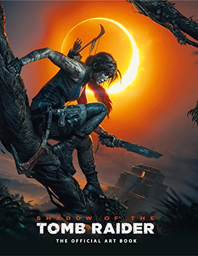 Shadow of the Tomb Raider The Official Art Book