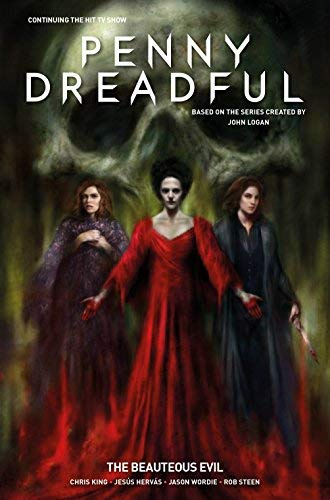 The Beauteous Evil (Penny Dreadful, Volume 3)