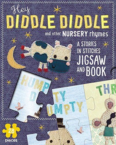 Hey Diddle Diddle and Other Nursery Rhymes: A Stories-in-Stitches Jigsaw and Book