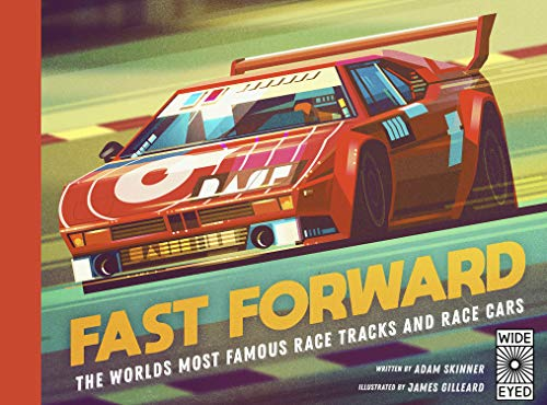 Fast Forward: The World's Most Famous Race Tracks and Cars