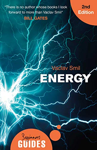Energy: A Beginner's Guide (2nd Edition)