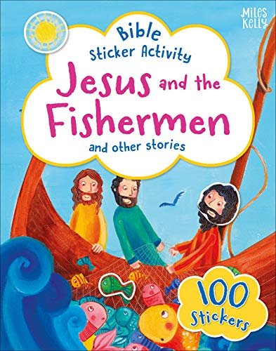 Jesus and the Fisherman and Other Stories (Bible Sticker Activity)
