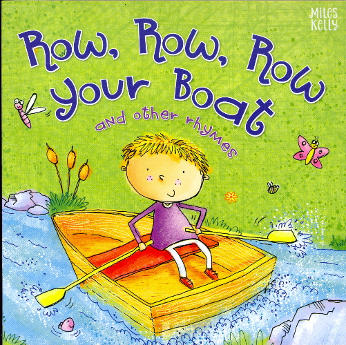 Row, Row, Row Your Boat and Other Rhymes