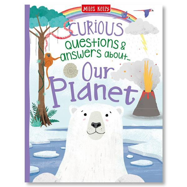 Curious Questions & Answers About: Our Planet