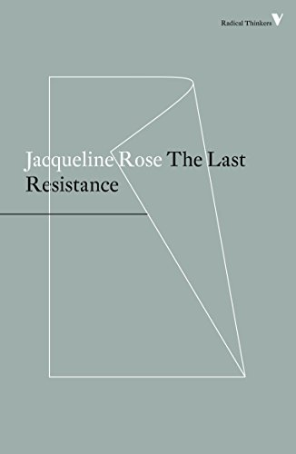The Last Resistance (Radical Thinkers)
