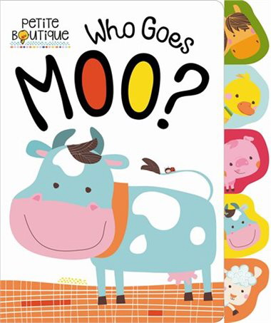 Who Goes Moo? (Petite Boutique)