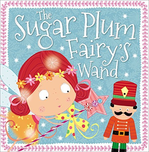 The Sugar Plum Fairy's Wand