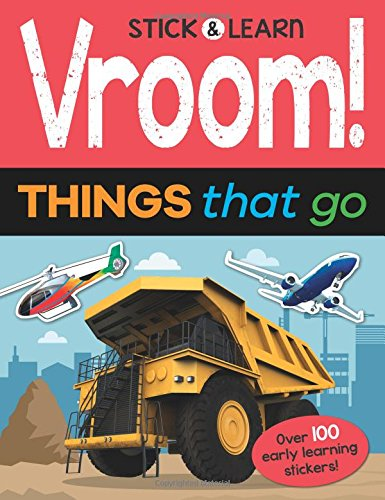 Vroom! Things that Go (Stick & Learn)