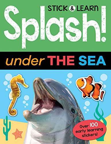 Splash! Under the Sea (Stick & Learn)