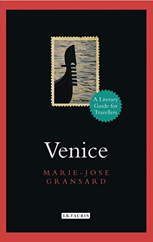 Venice (Literary Guides for Travellers)