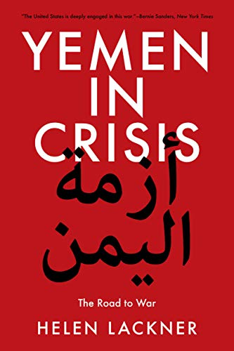 Yemen in Crisis: The Road to War