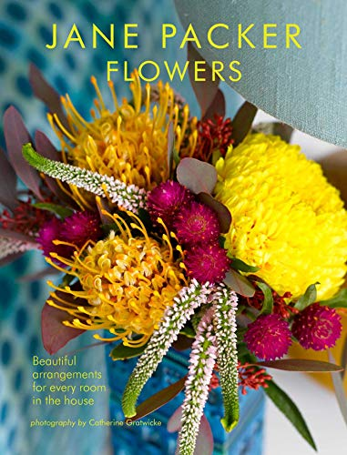 Flowers: Beautiful Flowers for Every Room in the House