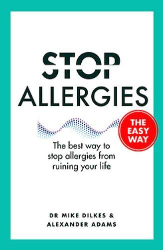 Stop Allergies From Ruining Your Life: . . . The Easy Way