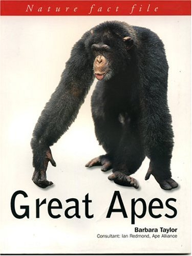 Great Apes (Nature Fact File)