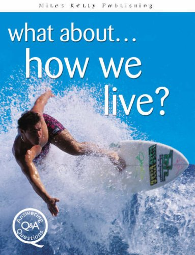 What About...How We Live? (Answering Questions)