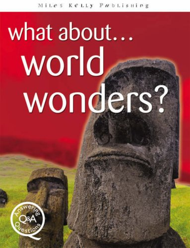 What About...World Wonders? (Questions & Answers)