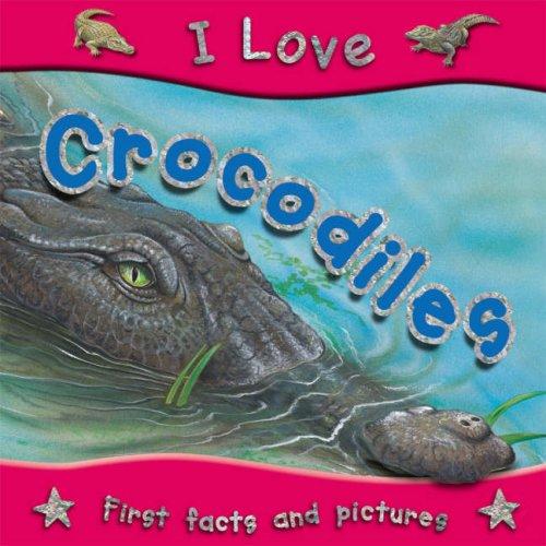 Crocodiles (I Love)
