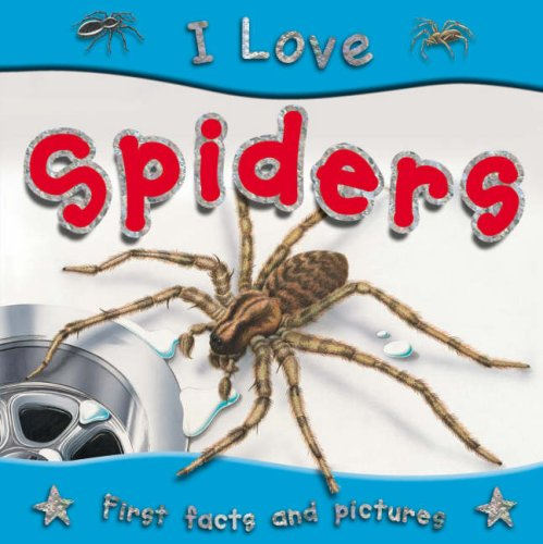 Spiders (I Love)