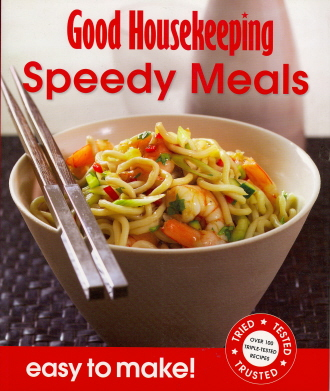 Speedy Meals: Easy to Make! (Good Housekeeping)