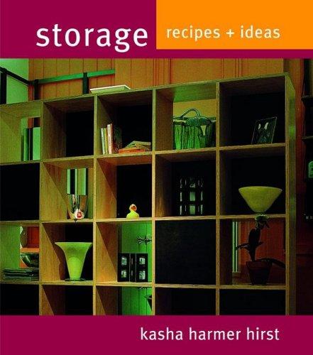 Storage: Recipes + Ideas