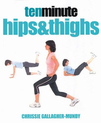 Ten Minute Hips & Thighs
