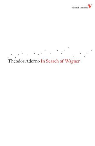 In Search of Wagner (Radical Thinkers)