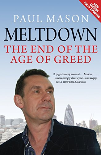 Meltdown: The End of the Age of Greed (New Edition Fully Updated)