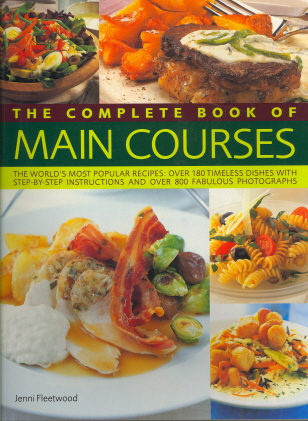 The Complete Book of Main Courses