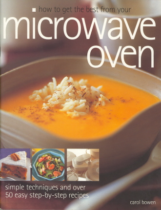 How to Get the Best from Your Microwave Oven