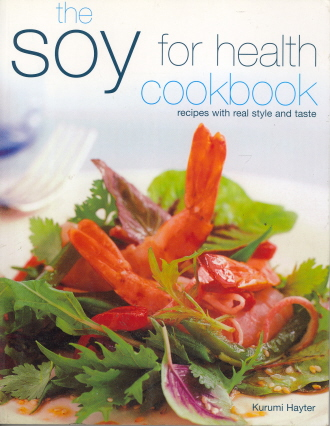 The Soy for Health Cookbook