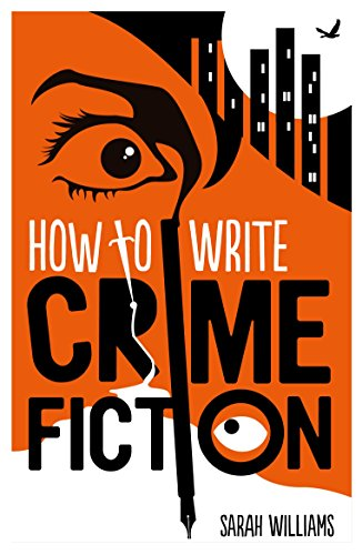 How To Write Crime Fiction