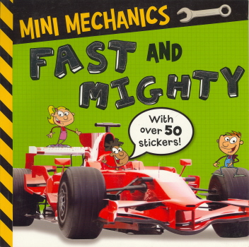 Fast and Mighty (Mighty Machines)