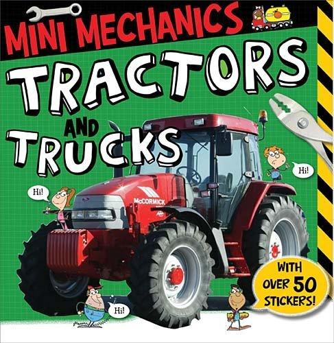 Tractors and Trucks (Mini Mechanics)