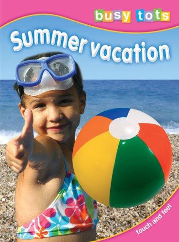 Summer Vacation (Busy Tots, Little Ticktock)