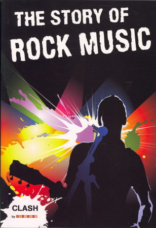 The Story Of Rock Music (Clash)