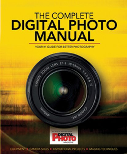 The Complete Digital Photo Manual (Digital Photo)