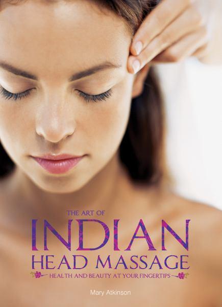 The Art of Indian Head Massage